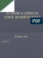 Power of Coriolis