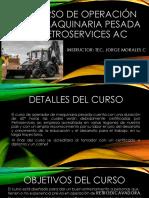 Curso de Operación de Maquinaria Pesada Petroservices Ac