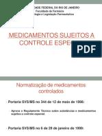 Aula 15- Deonto - Medicamentos Sujeitos a Controle Especial 2014