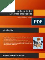Estructura de Los Sistemas Operativos