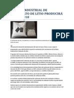Planta Industrial de Carbonato de Litio producirá desde 2018