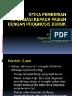 Etika Pemberian Informasi Kpd Pasien Dengan Prognosis Buruk-Prof Rianto Setiabudy