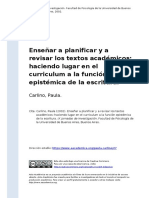 Carlino, Paula (2002). Ensenar a Planificar y a Revisar Los Textos Academicos Haciendo Lugar en El Curriculum a La Funcion Epistemica de (..)
