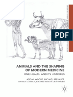 Animals and the Shaping of Modern Medicine, One Health and Its Histories