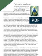 O Eixo Do Mal Em Terras Brasileiras, por Marcos Bontempo.