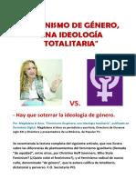 """""""FEMINISMO DE GÉNERO, UNA IDEOLOGÍA TOTALITARIA"""""""