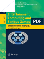 Entertainment Computing and Serious Games International GI Dagstuhl Seminar 15283 Dagstuhl Castle Germany July 5-10-2015 Revised Selected Papers