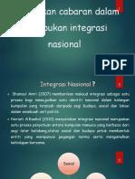 Bincangkan Cabaran Dalam Pemupukan Integrasi Nasional