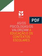 Perfil dos Psicólogos da Educação
