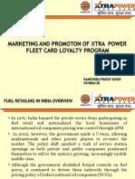 Marketing and Promotion of Xtra Power Fleet Card Loyalty Program