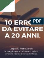 10 Errori Da Evitare Nei Tuoi 20 Anni Special 1