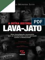 A Outra História Da Lava-Jato – Paulo Moreira Leite