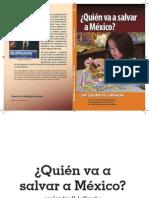 Lyndon H. Larouche-¿Quién salvará a Mexico?