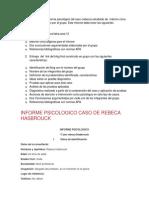 Entrega de Un Informe Psicológico Del Caso Estudiado de Máximo Cinco Páginas Elaborado Por El Grupo