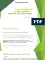 Lingua Portuguesa - Coordenação e subordinação