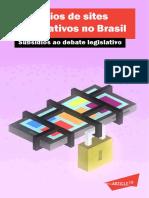 Bloqueios de Sites e Aplicativos No Brasil – Subsídios Ao Debate Legislativo