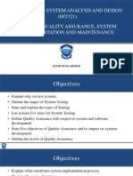 Testing, Quality Assurance and Maintenance
