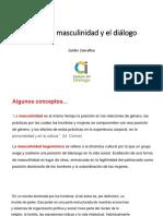 La Nueva Masculinidad y El Diálogo