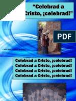 Celebrad a Cristo