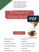 A Formação da Culinária Brasileira.pptx