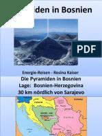 Welthöchste Pyramiden in Bosnien/Europa. Bilder-Reihe aus Vortrag von Rosina Kaiser