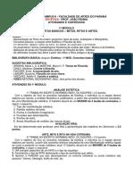 1.D ESTÉTICA Geral - 1º MOD. Conceitos Básicos - Mitos Ritos Artes ALUNOS 2018