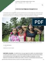 'Wera pa' (mujer falsa)_ Así viven las indígenas transgénero en Colombia - Univision