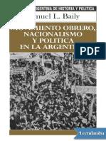 362369119-Movimiento-Obrero-Nacionalismo-y-Politica-en-La-Argentina-Samuel-L-Baily.pdf