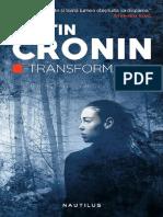 Justin Cronin - Transformarea Vol 02
