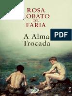A Alma Trocada - Rosa Lobato de Faria