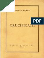 Banica Dobre - Crucificatii - colectia Omul Nou 1951