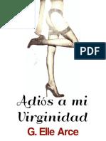 Adios a mi Virginidad - G. Elle Arce.pdf.pdf