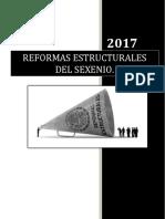 Reformas Estructurales Del Sexenio.