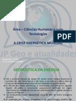 A Crise Energética Mundial
