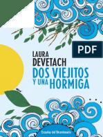 Dos Viejitos y Una Hormiga . Laura Devetach