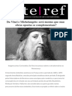 Arteref Da Vinci e Michelangelo Sera Mesmo Que Suas Obras Opostas Se Complementam