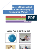 Effectiveness of Birthing Ball Upon Labor Pain and Coping in Primi Gravid
