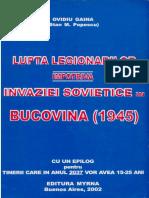 Ovidiu Gaina - Lupta legionarilor in Bucovina 1945 - Buenos Aires 2002