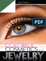Colorful Cosmetics and Jewelry - Joe Crews