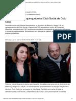 El Fuego Cruzado Que Quebró Al Club Social de Colo Colo « Diario y Radio U Chile