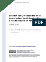 Carlino, Paula (2005). Escribir, Leer, y Aprender en La Universidad. Una Introduccion a La Alfabetizacion Academica (1)