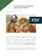 El Arma Más Cruel de Los Españoles Para La Conquista de América