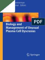 Todd M. Zimmerman, Shaji K. Kumar (Eds.)-Biology and Management of Unusual Plasma Cell Dyscrasias-Springer-Verlag New York (2017) (1)