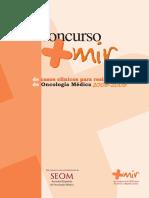 II concurso + MIR de casos clinicos para residentes de Oncologia Medica 2008-2009