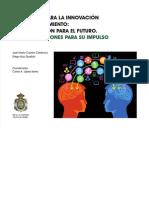 Carlos A. López Barrio_José María Cavero Clerencia_Diego Ruiz Quejido_Educación para la Innovación y el Emprendimiento. Una Educación para el Futuro. Recomendaciones para su Impulso.pdf