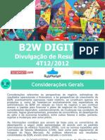 B2W - Divulgação de Resultados 4T2012