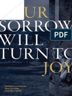 Your Sorrow Will Turn to Joy En