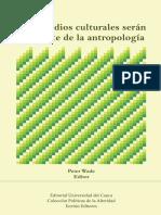 Wade Peter - Los Estudios Culturales Seran La Muerte de La Antropologia Subrayado