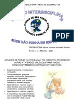 Projeto Quem Não Sonha Em Ser Heroi - Profa Janice Macêdo Da Matta Simões - Escola Maria Quitéria - Feira de Santana Ba