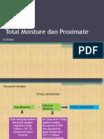 Total Moisture Dan Proximate